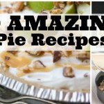 10 amazing pie recipes