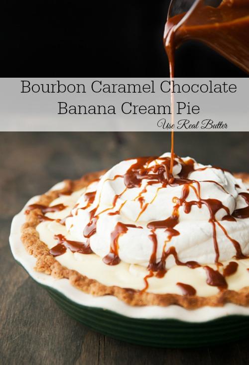 Bourbon Caramel Chocolate Banana Cream Pie – What? WHAT? This pie ...