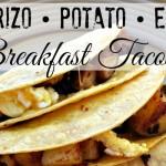 Potato Chorizo Breakfast Tacos